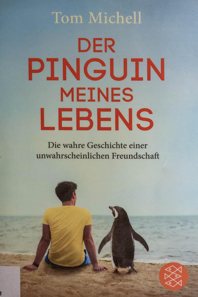 Der Pinguin meines Lebens von Tom Michell
