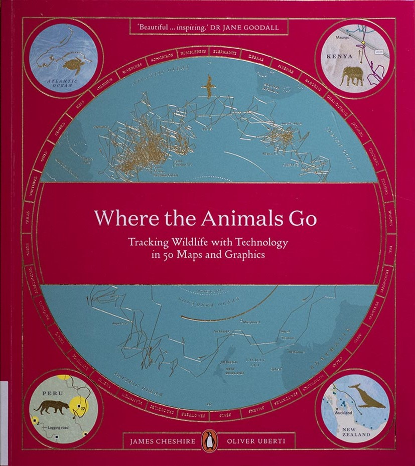 Where the animals go by James Cheshire and Oliver Uberti